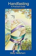 Handfasting: A Practical Guide by Mary Neasham (2003, Paperback)