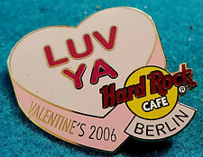 BERLIN VALENTINE'S DAY CANDY HEART SERIES *LUV YA* 2006 Hard Rock Cafe PIN LE