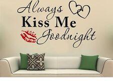 Always Kiss me goodnight Wandtattoo Wallpaper Wand Schmuck 57 cm Wandbild