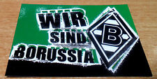 Borussia Mönchengladbach Aufkleber BMG MG Gladbach Wir sind Borussia- Neu