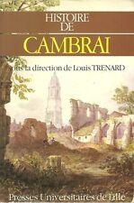 REGIONALISME NORD / HISTOIRE DE CAMBRAI - PUL  - M. ROUCHE - H. PLATELLE