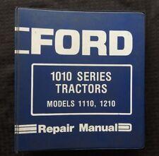 GENUINE 1984 FORD 1010 1110 1210 TRACTOR SERVICE REPAIR MANUAL W/BINDER GOOD 1