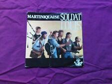 soldat louis / martiniquaise / 45 tours