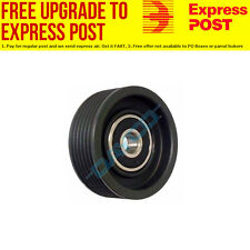 Idler Pulley (Steel) For Holden Rodeo Feb 1998 - Aug 2002, 3.2L, V6, 24V, DOHC,
