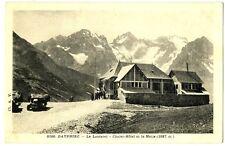 CPA 05 Hautes-Alpes Col du Lautaret Chalet-Hôtel et la Meije voitures