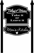 "12"" TODAY'S MENU TAKE IT OR LEAVE IT MOM'S KITCHEN WALL ART VINYL DECAL STICKER"