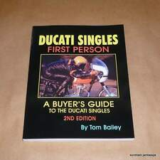 DUCATI SINGLES First Person by Tom Bailey a great read! bevel 160 250 350 NEW