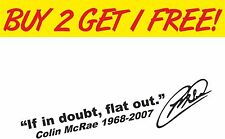 En caso de duda, Colin McRae coche plana hacia fuera, Pegatina De Vinilo Calcomanía Gráfico