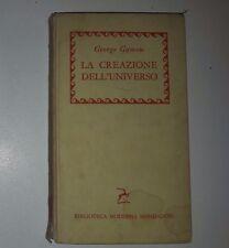"""George Gamow """"La creazione dell'universo"""" Mondadori 1956"""