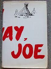 Stay Away, Joe - Dan Cushman - SIGNED by Author - HC/DJ