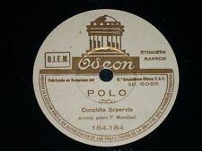 OPERA 78rpm RECORD Odeon CONCHITA SUPERVÍA Piano F. Marshall NANA CANCIÓN / POLO