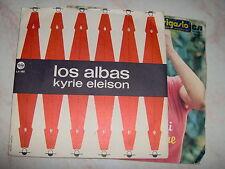 "7"" LOS ALBAS LA ULTIMA NOCHE KYRIE ELEISON ITALDISC 1969 MINT"