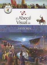 El abecé visual de la historia (Colección Abecé Visual) (Abece Visual) (Spanish