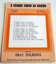 Partition sheet music MORT SHUMAN : A Chaque Coeur sa Raison * 70's E.L. MORO