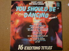 YOU SHOULD BE DANCING VOLUME 2 - GEOFF LOVE'S BIG DISCO SOUND