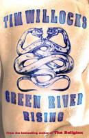 Green River Rising, Willocks, Tim, Very Good Book