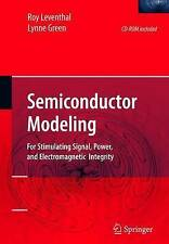Semiconductor Modeling:: For Simulating Signal, Power, and-ExLibrary