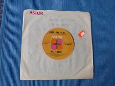 RECORD 45 RPM - KELLY MARIE , MAKE LOVE TO ME / SENTIMENTAL KISSES