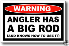 Angler Has Big Rod Fishing Decal Sticker Tacklebox Reel