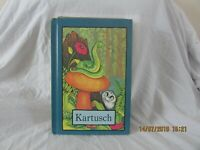 KARTUSCH  by Stephen Cosgrove (Serendipity) Hard back FREE UK p&p