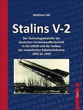 Stalins V-2 Fernlenkwaffentechnik Raketenindustrie Raketentechnik Raketen Buch