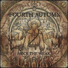 Fourth Autumn - Mock the Weak (CD, 2012) NEW SEALED