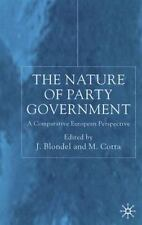 The Nature of Party Government: A Comparative European Perspective-ExLibrary