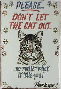 reproduction wall decorative items don't let cat out tin metal sign