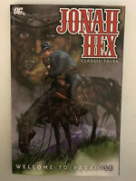 Jonah Hex Welcome To Paradise Classic Tales TPB Softcover 1st Print [DC 2010]
