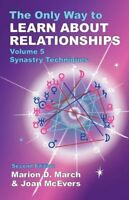 The Only Way to Learn About Relationships: 5 by McEvers, Joan Paperback Book The