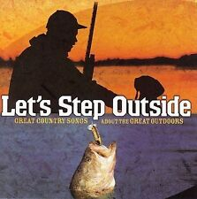 Let's Step Outside by Various Artists (CD, May-2006, Music World) NEW Sealed