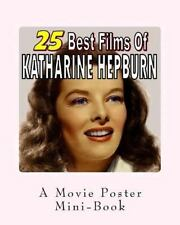 25 Best Films of Katharine Hepburn: a Movie Poster Mini-Book by Abby Books...