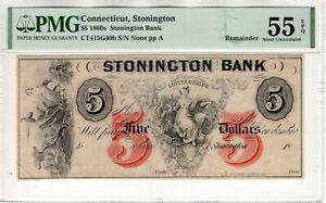 1860 $5 STONINGTON BANK CONNECTICUT OBSOLETE REMAINDER PMG ABOUT UNC 55 EPQ