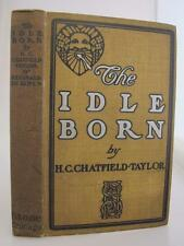 1900 IDLE BORN Manners ETIQUETTE 1st Ed SATIRE Chatfield-Taylor HC Comedy VTG