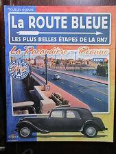 FASCICULE   2  ROUTE BLEUE  ETAPE 14 / CITROEN TRACTION / LA PACAUDIERE ROANNE