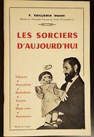 Les sorciers d'aujourd'hui, F. Guillemin, BE, 1971, magie, voyance, illusion...