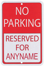 Personalized NO PARKING signs with YOUR NAME Novelty item: Made In USA Montana