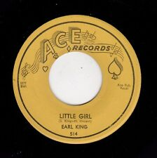 NOLA BLUES-EARL KING-ACE 514-LITTLE GIRL/MY LOVE IS STRONG