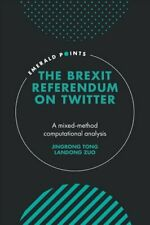 The Brexit Referendum on Twitter A mixed-method, computational ... 9781800432956