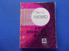 FIREBIRD MASTER PARTS CATALOG 67 - 1972 Dec 71 printing *Original*