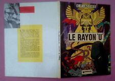 LE RAYON U - EDITION ORIGINALE COULEUR OCTOBRE 1974 - E.P.JACOBS