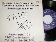 """7"""" - Trio / Da da da I don´t love you you don´t love me (englisch gesungen) 0506"""