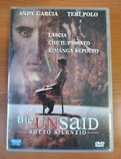 THE UNSAID SOTTO SILENZIO