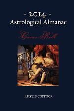 2014 Astrological Almanac : Casus Belli by Austin Coppock (2014, Paperback)