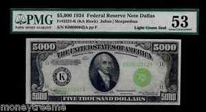 """FR 2221K FEDERAL $5,000 1934 GRADED PMG 53! """"LIGHT GREEN SEAL""""! TWO DIGIT #42"""