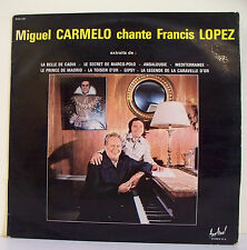"""33T Miguel CARMELO Chante Francis LOPEZ Disque LP 12"""" ESPANA - LA BELLE DE CADIX"""