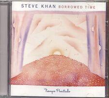 STEVE KHAN - Borrowed time - CD 2007 NEAR MINT CONDITION