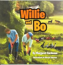 Willie and Bo (2012, PPBK) NEW SIGNED BY AUTHOR MARGARET CARDENAS Picture Book
