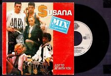 """SUSANA MIX CORPORATION - Just To Be With You - SPAIN SG 7"""" Perfil 1990 - 45 rpm"""