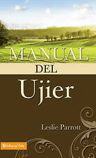 NEW Manual del ujier by Leslie Parrott
